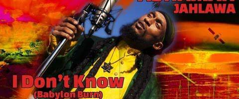 Clip Ashaman – I Don't Know (babylon Burn)