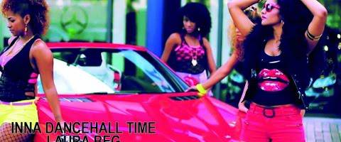 Clip Laura Beg – Inna Dancehall Time