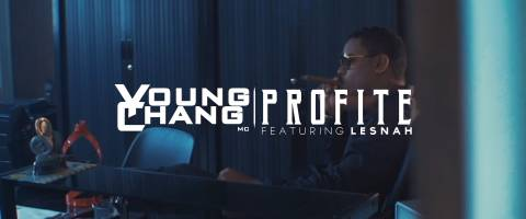 Clip Young Chang MC, Lesnah – Profité (Music video)